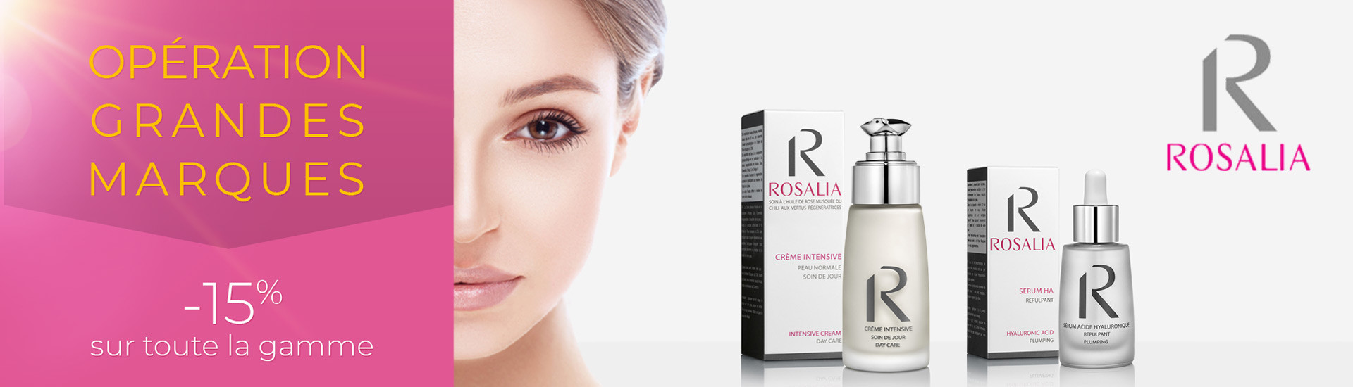 OPERATION GRANDES MARQUES - 15% sur la gamme Rosalia